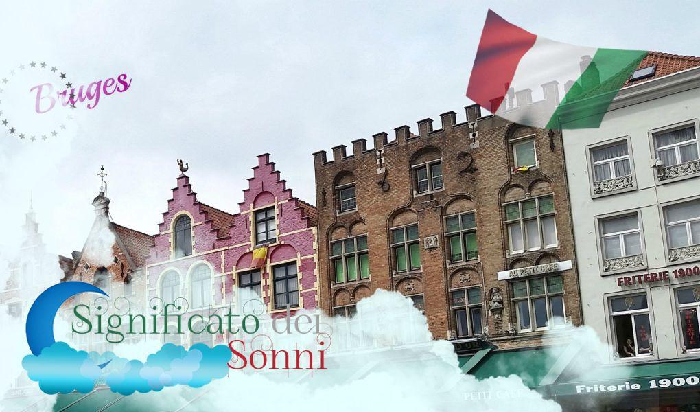Sognando Bruges..... Cosa significa?