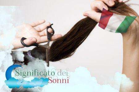 Sogni sul taglio dei capelli - Interpretazione e significato